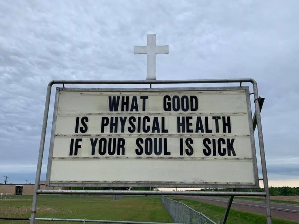 What good is physical health if your soul is sick?