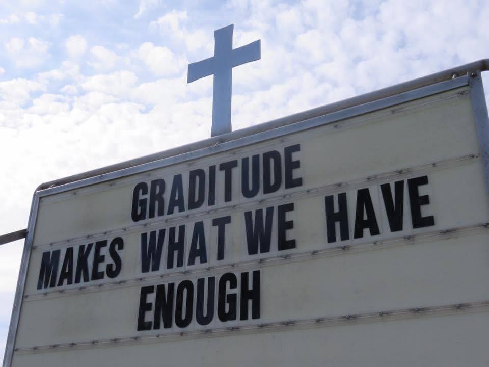 Gratitude makes what we have enough.